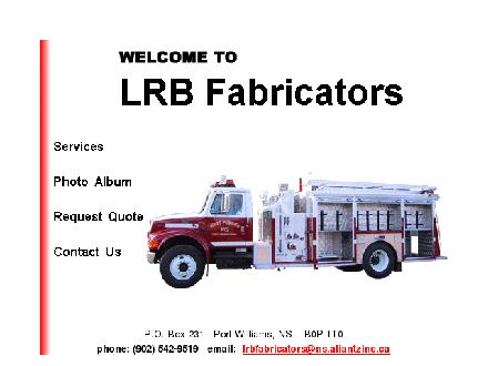 L R B Fabricators Ltd (902-542-9519) - Onglet de site Web - http://www.lrbfabricators.ca