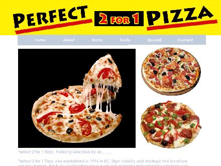 Perfect 2 For 1 Pizza (604-598-4430) - Onglet de site Web - http://www.perfect2for1pizza.com