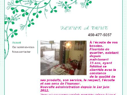 Fleur A Tout (450-477-5057) - Onglet de site Web - http://fleur-a-tout.vpweb.ca/Accueil.html