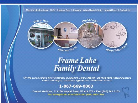 Frame Lake Family Dental (867-669-0003) - Onglet de site Web - http://www.framelakefamilydental.ca