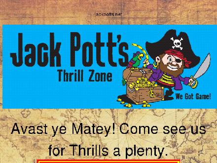 Jack Pott's Thrill Zone (204-654-4412) - Website thumbnail - http://www.jackpotts.net