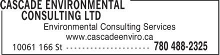 Cascade Environmental Consulting Ltd (780-488-2325) - Display Ad - Environmental Consulting Services www.cascadeenviro.ca