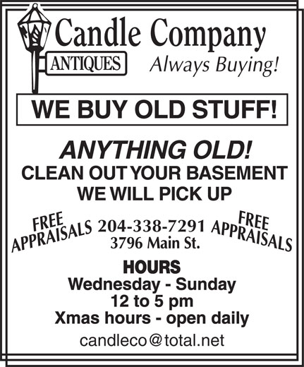 Candle Company Antiques (204-338-7291) - Display Ad - 204-338-7291 Wednesday - Sunday 12 to 5 pm Xmas hours - open daily