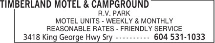 Timberland Motel & Campground (6045311033) - Display Ad - R.V. PARK MOTEL UNITS - WEEKLY & MONTHLY REASONABLE RATES - FRIENDLY SERVICE