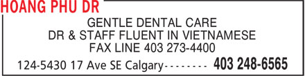 Dr Phu Hoang (403-248-6565) - Display Ad - GENTLE DENTAL CARE DR & STAFF FLUENT IN VIETNAMESE FAX LINE 403 273-4400