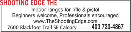 The Shooting Edge (403-720-4867) - Annonce illustrée======= -