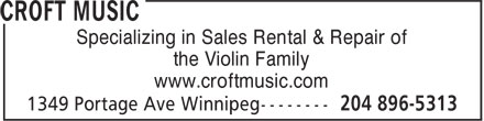 Croft Music (204-896-5313) - Display Ad - the Violin Family Specializing in Sales Rental & Repair of www.croftmusic.com