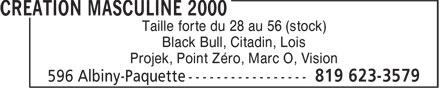 Création Masculine 2000 (819-623-3579) - Annonce illustrée======= - Taille forte du 28 au 56 (stock) Black Bull, Citadin, Lois Projek, Point Zéro, Marc O, Vision