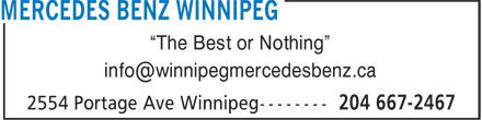 """Mercedes-Benz Winnipeg (204-667-2467) - Display Ad - """"The Best or Nothing"""""""