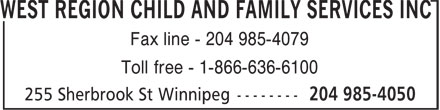 West Region Child & Family Services Inc (204-985-4050) - Display Ad - Fax line - 204 985-4079 Toll free - 1-866-636-6100
