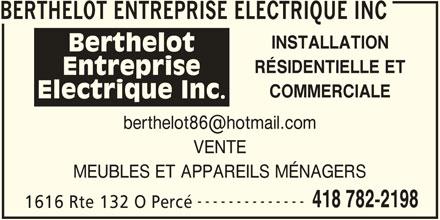 berthelot entreprise electrique inc perc qc 1616 132 rte o canpages fr. Black Bedroom Furniture Sets. Home Design Ideas