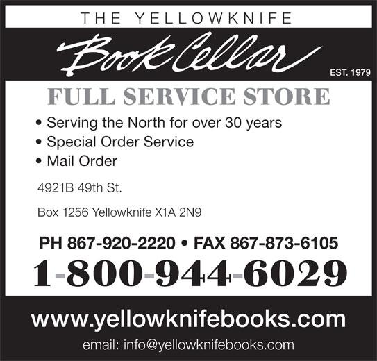 The Yellowknife Book Cellar (867-920-2220) - Annonce illustrée======= -