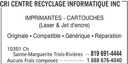 cri centre recyclage informatique inc trois rivi res qc 10301 ch sainte marguerite. Black Bedroom Furniture Sets. Home Design Ideas