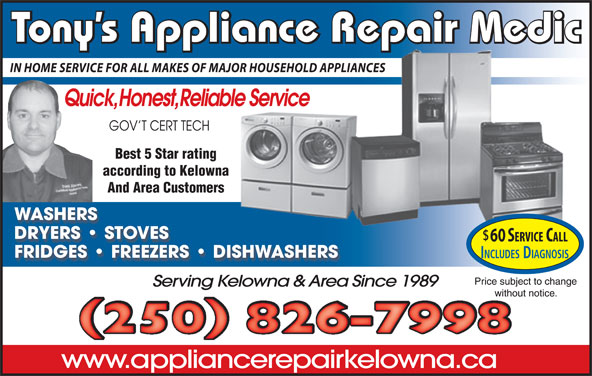 Tony's Repair Medic Appliance Services (250-826-7998) - Display Ad - according to Kelowna And Area Customers Best 5 Star rating Tony s Appliance Repair Medic