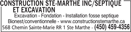 Construction Ste-Marthe Inc (450-459-4356) - Display Ad - 568 Chemin Sainte-Marie RR 1 Ste Marthe - CONSTRUCTION STE-MARTHE INC/SEPTIQUE ET EXCAVATIONCONSTRUCTION STE-MARTHE INC/SEPTIQUE Excavation - Fondation - Installation fosse septique Bionest/conventionnelle - www.constructionstemarthe.ca (450) 459-4356 568 Chemin Sainte-Marie RR 1 Ste Marthe - CONSTRUCTION STE-MARTHE INC/SEPTIQUE ET EXCAVATIONCONSTRUCTION STE-MARTHE INC/SEPTIQUE Excavation - Fondation - Installation fosse septique Bionest/conventionnelle - www.constructionstemarthe.ca (450) 459-4356