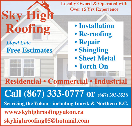Sky High Roofing (867 333 0777)   Display Ad   Locally Owned