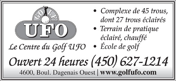 Golf u f o dome u f o laval qc 4600b boul dagenais for Golf interieur terrebonne