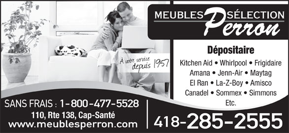 Meubles s lection perron cap sant qc 110 rte 138 for Meubles detaillants montreal