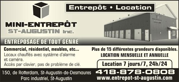 Mini entrep t st augustin inc horaire d 39 ouverture 150 for Entreposage meuble quebec
