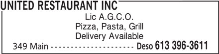 United Restaurant Inc (613-396-3611) - Annonce illustrée======= - UNITED RESTAURANT INC Lic A.G.C.O. Pizza, Pasta, Grill Delivery Available Deso 613 396-3611 349 Main ---------------------