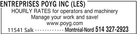Les Entreprises Poyg Inc (514-327-2923) - Annonce illustrée======= -