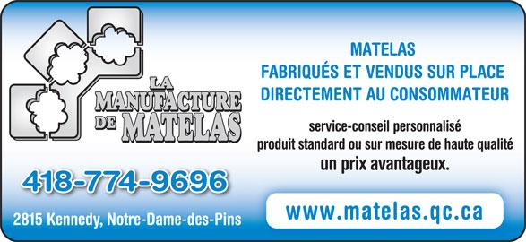 La manufacture de matelas 2815 rte kennedy notre dame des pins qc - Matelas avis consommateur ...