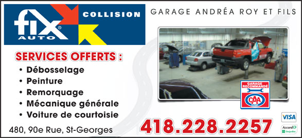 Fix auto garage andr a roy et fils inc saint georges qc for Garage ad saint thurial