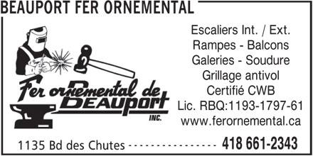 Beauport Fer Ornemental (418-661-2343) - Annonce illustrée======= - Escaliers Int. / Ext. Rampes - Balcons Galeries - Soudure BEAUPORT FER ORNEMENTAL Grillage antivol Certifié CWB Lic. RBQ:1193-1797-61 www.ferornemental.ca ---------------- 418 661-2343 1135 Bd des Chutes