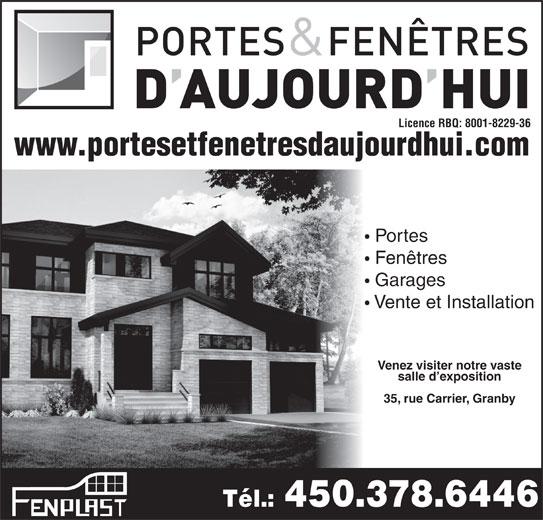 Fen tres portes d 39 aujourd 39 hui inc granby qc 35 rue for Futura porte et fenetre