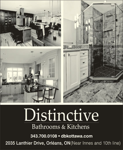 Distinctive Bathrooms & Kitchens (6138341796) - Display Ad - 343.700.0108   dbkottawa.com