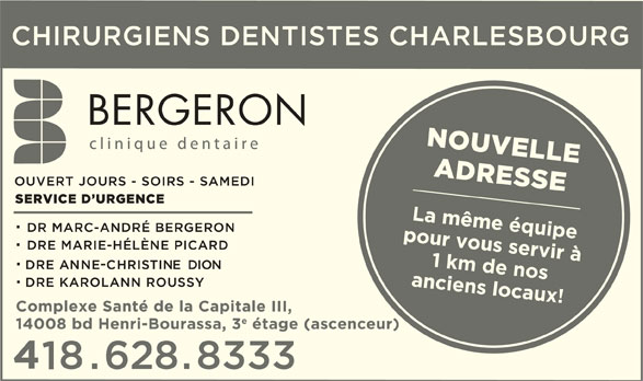 Clinique Dentaire Bergeron (418-628-8333) - Annonce illustrée======= -