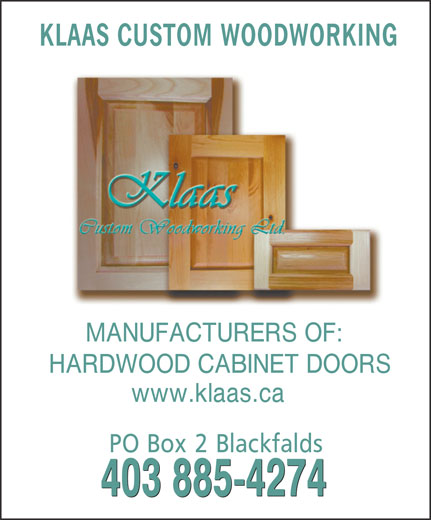 Klaas custom woodworking hardwood cabinet doors blackfalds ab township road 40 0 canpages - Custom cabinet doors toronto ...