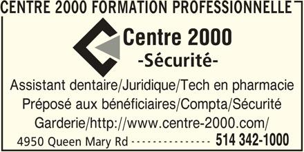 Centre 2000 Formation Professionnelle et Placement (514-342-1000) - Annonce illustrée======= -
