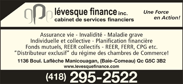 L vesque finance horaire d 39 ouverture 1136 boul for Assurance collective chambre de commerce