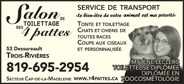 Salon de toilettage des 4 pattes trois rivi res qc 53 for Salon de toilettage montreal
