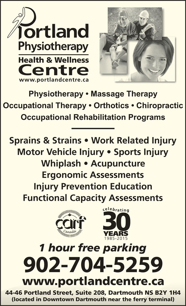 Portland Physiotherapy Health & Wellness Centre (902-469-2748) - Display Ad - Occupational Therapy   Orthotics   Chiropractic Occupational Rehabilitation Programs 902-704-5259 Physiotherapy   Massage Therapy