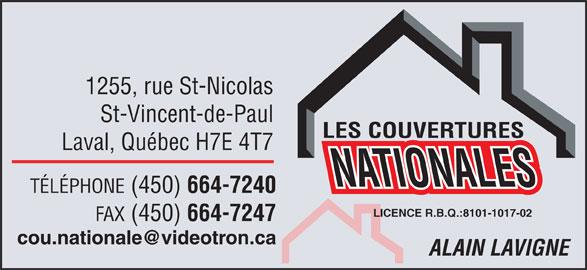 Les Couvertures Nationales (450-664-7240) - Annonce illustrée======= - 1255, rue St-Nicolas St-Vincent-de-Paul Laval, Québec H7E 4T7 TÉLÉPHONE (450) 664-7240 LICENCE R.B.Q.:8101-1017-02 FAX (450) 664-7247 ALAIN LAVIGNE