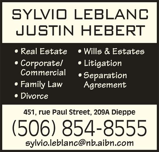 Sylvio A LeBlanc Law Office (506-854-8555) - Display Ad - 451, rue Paul Street, 209A Dieppe