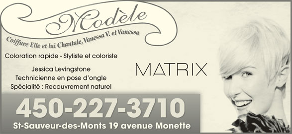 Coiffure Modu00e8le - Horaire Du0026#39;ouverture - 19 Av Monette Saint-Sauveur QC